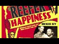 Download REEFER HAPPINESS Mixtape - 100% GANJA TUNES - 90 DEGREE SOUND MP3 song and Music Video