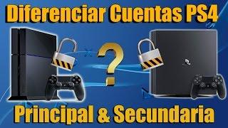 Cuenta principal PS4 y Secundaria Diferencias