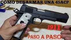 Como desarmar una 1911 calibre 45 Rock Island Armory o Colt series 70 (paso a paso)