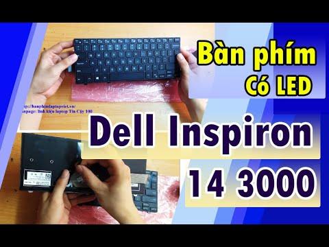 Bàn phím laptop DEll 14 3000, 14 5000, 14 7000 Series có Đèn nền