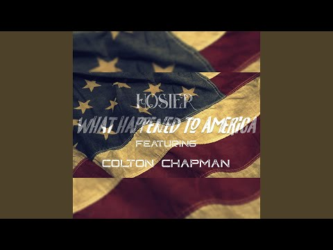 What Happened to America (feat. Colton Chapman)