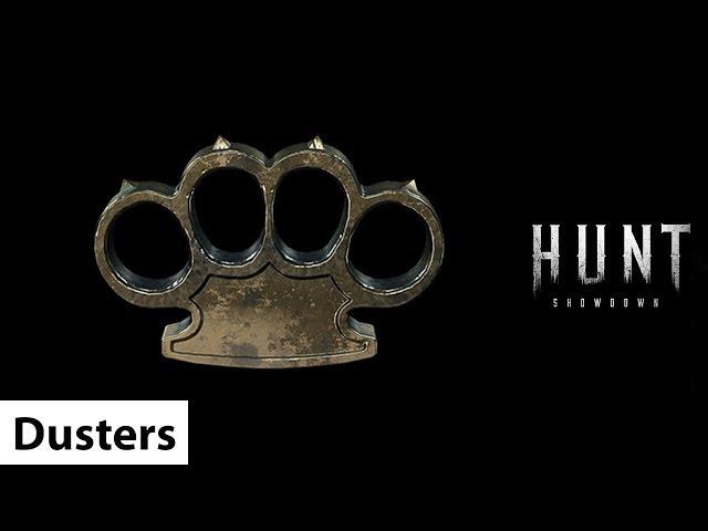 Dusters | Hunt: Showdown