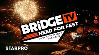 BRIDGE TV - NEED FOR FEST
