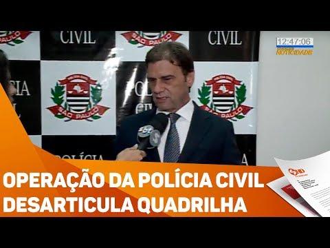 Operação da polícia civil desarticula quadrilha - TV SOROCABA/SBT