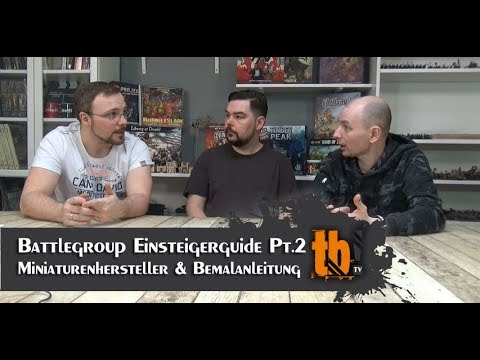 Battlegroup Einsteigerguide Pt.2 - Miniaturenhersteller & 15mm Bemalanleitung [TB-TV #125]