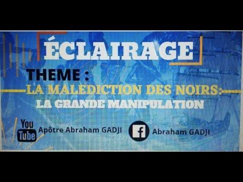 ECLAIRAGE  LA MALÉDICTION DES NOIRS: LA GRANDE MANIPULATION