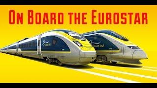 On Board Eurostar; Part One