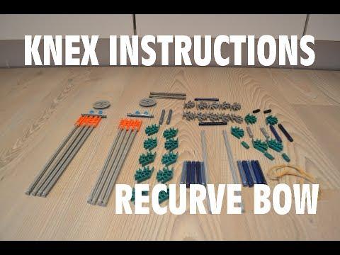 Knex Instructions Recurve Bow Youtube