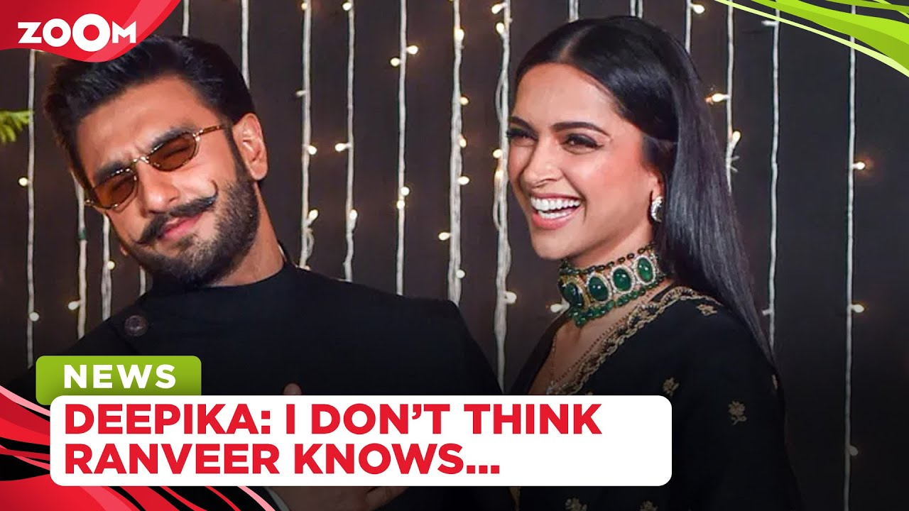 Deepika Padukone on Ranveer Singh not knowing everything about her, discussing work with him & more