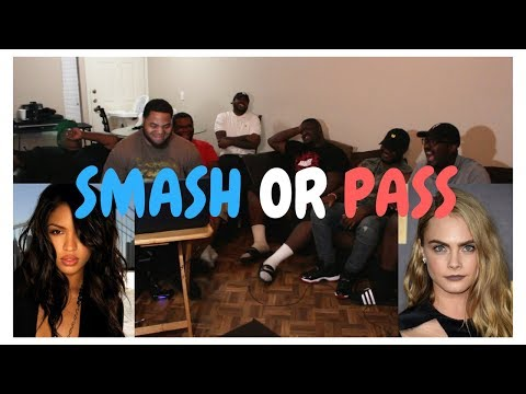 SMASH OR PASS PART 1(CELEBRITY EDITION)