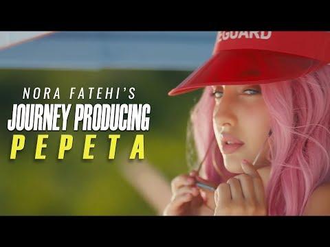 Nora Fatehi - The Journey of Producing Pepeta