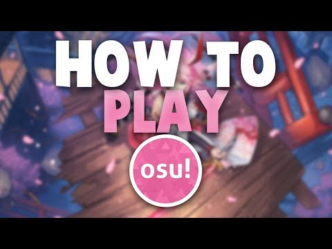 How to Play osu! (Tips & Advice for Beginners) [UPDATED