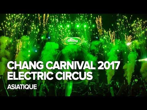Chang Carnival 2017: Electric Circus - Bangkok (Day 2)