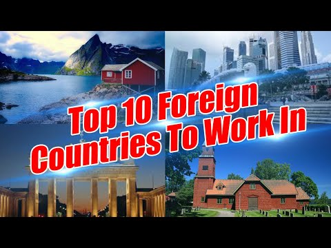 Top 10 Best Foreign Countries To Work & Live | Boldsky