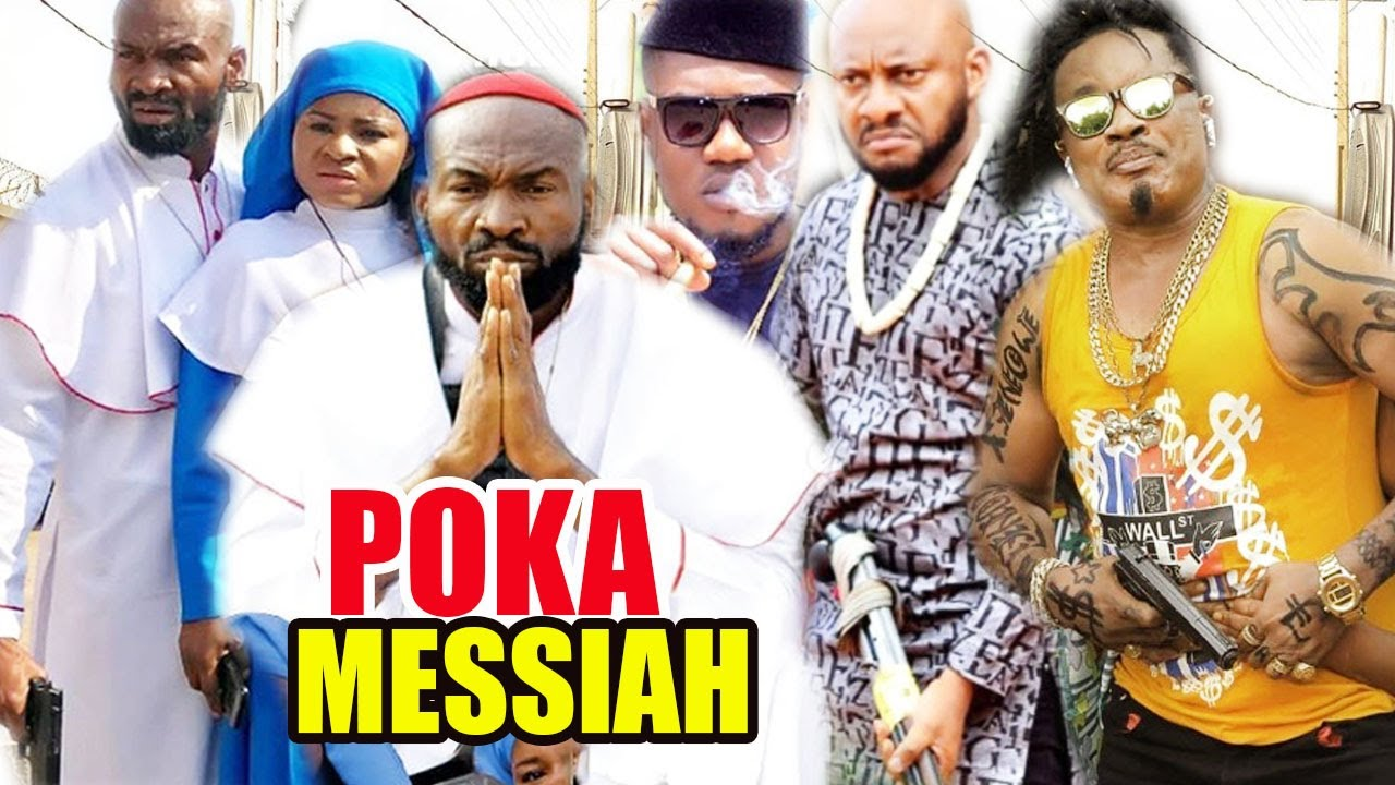 Download Poka Messiah part 1&2 - [NEW MOVIE] YUL EDOCHIE LATEST NIGERIAN NOLLYWOOD MOVIEAFRICAN MOV 2020\2021