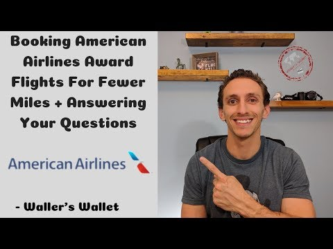 Booking American Airlines Award Flights For Fewer Miles   Waller's Wallet