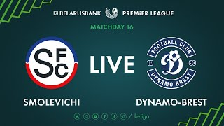LIVE Smolevichi Dynamo Brest 03th of July 2020 Kick off time 7 00 p m GMT 3