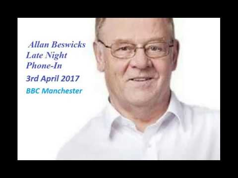 Allan Beswick's Late Night Phone-In 03/04/17 BBC Manchester