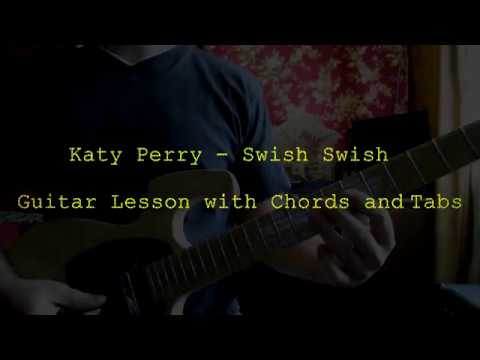 Katy Perry Swish Swish Guitar Lesson With Chords And Tabs Youtube