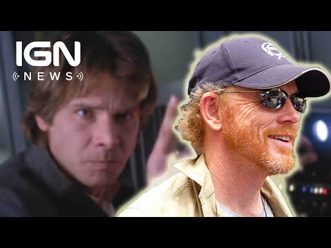 Star Wars: Ron Howard Will Take Over as Han Solo Director - IGN News