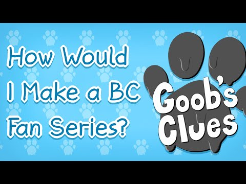 How Would I Make A BC Fan Series?