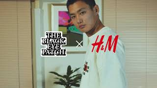 「BlackEyePatch x H&M」:キャンペーンムービー【The story of our collaboration】30秒バージョン