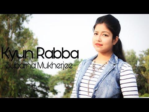 Kyun Rabba - Badla | Amitabh Bachchan | Taapsee Pannu | Female Cover Version | Subarna Mukherjee