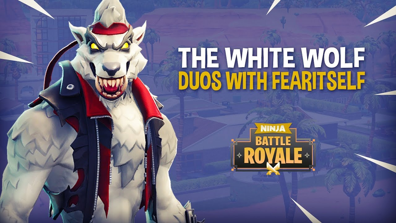 The White Wolf Fortnite Battle Royale Gameplay Ninja Fearitself