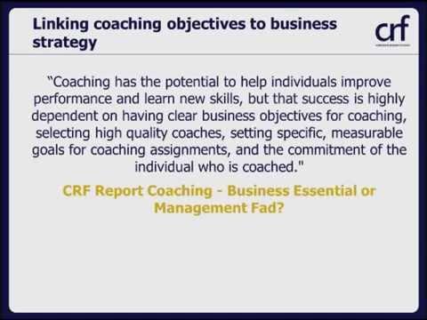 CRF webinar - Coaching: Business Essential or Management Fad?