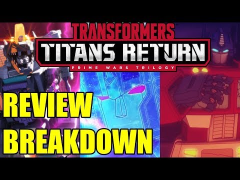 Transformers Prime Wars Trilogy: Titans Return Series Breakdown and Review