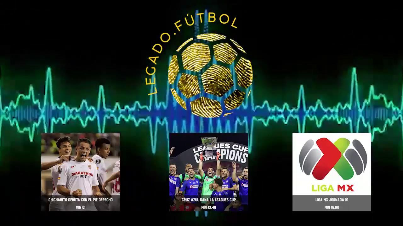 """""""Cruz Azul CAMPEÓN + Champions, Chicharito y Liga MX""""  – Legado Fútbol Podcast"""