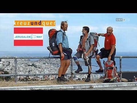 "Kreuz & Quer (ORF 2): ""The Jerusalem Way / Der Jerusalemweg"" (www.jerusalemway.org)"