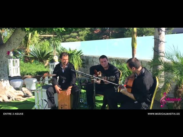 Entre Dos Aguas - Paco de Lucia - RESTAURANTE ROSARITO - SANTA CRUZ