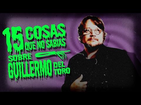 15 Cosas Que No Sabias Sobre Guillermo del Toro