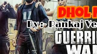 ||Guerrilla War Dhol Mix|| By || Pankaj Verma || Amrit Maan || New song 2017 ||
