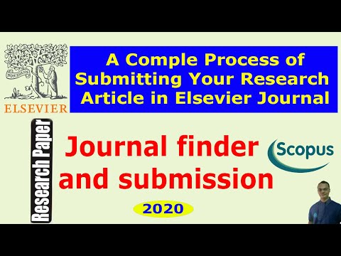 How to Find a Suitable Elsevier Journal and Submit Your Research Paper/Manuscript - 2020