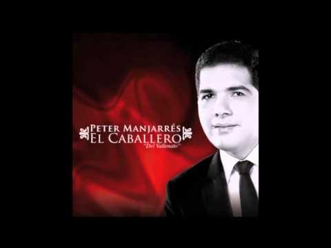 Peter Manjarrés - Traga'o De Tí