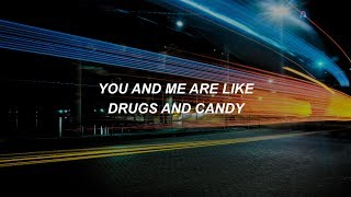 Drugs & Candy || All Time Low Lyrics