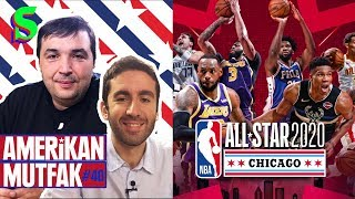 All-Star 2020, Boston Celtics, Lillard'ın Sakatlığı I Kaan Kural-İnan Özdemir & Amerikan Mutfak #40
