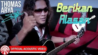 Gambar cover Thomas Arya - Berikan Alasan [Official Acoustic Video HD]