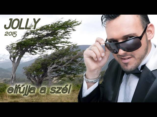Jolly- Elfújja a szél 2015