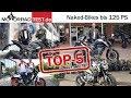 Top 5 Naked-Bikes bis 125 PS und max. 10.000 €   Die Favoriten der Redaktion