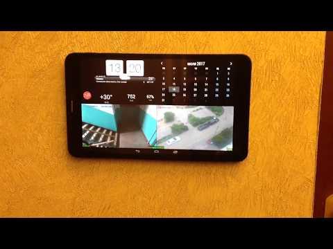 Планшет-метеостанция, система видеомониторинга для дома
