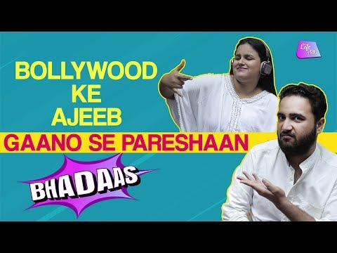 Bollywood Ke Gaano Se Pareshaan | Bhadaas | Life tak