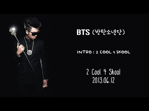 BTS (방탄소년단) - INTRO : 2 Cool 4 Skool [Lyrics Han|Rom|Eng]