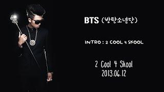 Download lagu BTS INTRO 2 Cool 4 Skool MP3