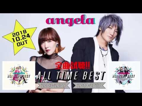 2018年10月24日2枚組2タイトルでリリースのangelaデビュー15周年を記念したベストアルバム「angela All Time Best 2003-2009」「angela All Time Best 2010-2017」 ...