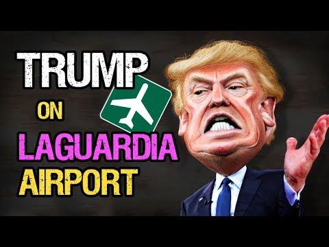 Donald Trump on LaGuardia Funny