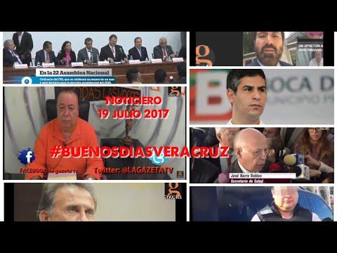 19 julio 2017 #NOTICIERO #BUENOSDIASVERACRUZ #LAGAZETATV #XALAPA #VERACRUZ