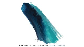 Frenship & Emily Warren - Capsize (Stint Remix Audio)